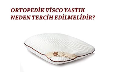 ortopedik visco yastık neden tercih edilmelidir?